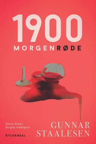 Gunnar Staalesen: 1900 morgenrøde