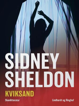 Sidney Sheldon: Kviksand : skønlitteratur
