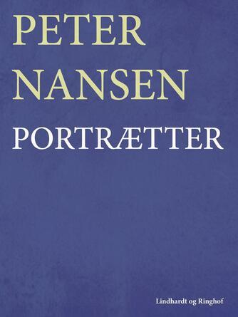 Peter Nansen (f. 1861): Portrætter