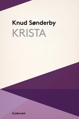 Knud Sønderby: Krista