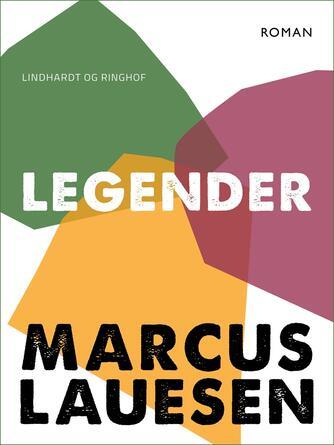 Marcus Lauesen: Legender