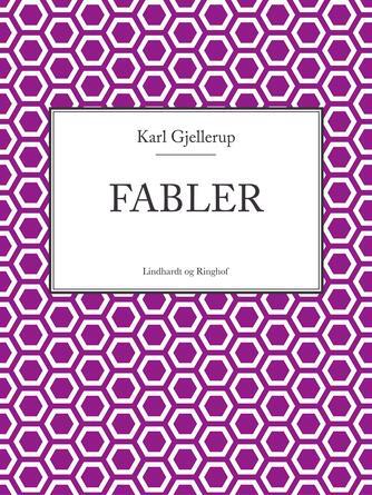 Karl Gjellerup: Fabler