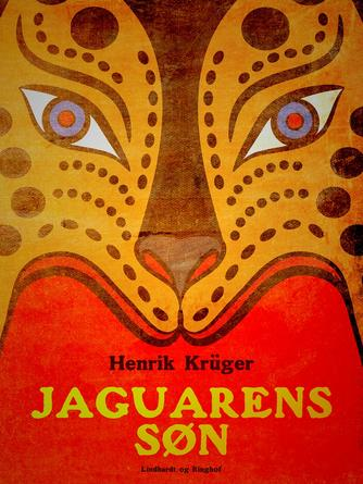 Henrik Krüger: Jaguarens søn