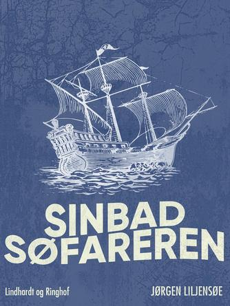 Jørgen Liljensøe: Sinbad Søfareren