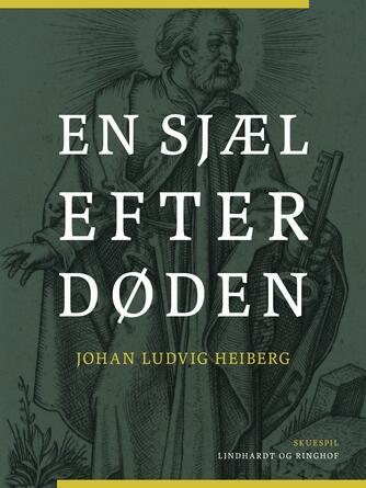 Johan Ludvig Heiberg: En sjæl efter døden