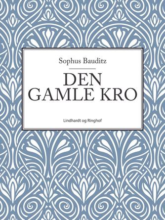 Sophus Bauditz: Den gamle kro