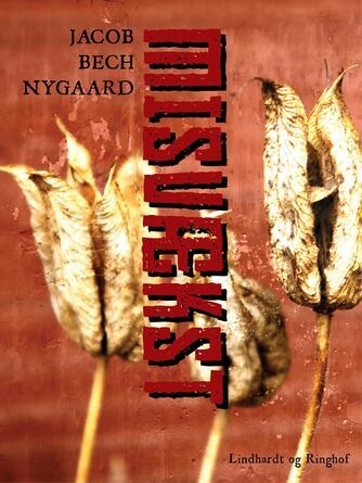 J. Bech Nygaard: Misvækst