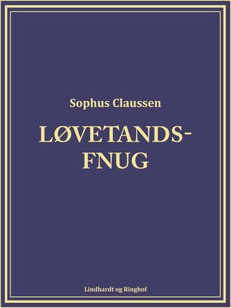Sophus Claussen: Løvetandsfnug
