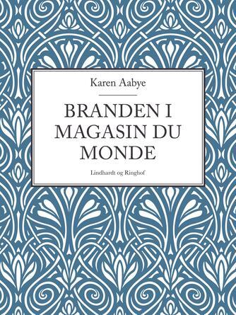 Karen Aabye: Branden i Magasin du Monde