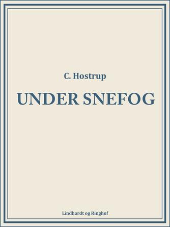C. Hostrup: Under snefog