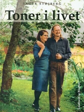 Inger Støjberg: Toner i livet