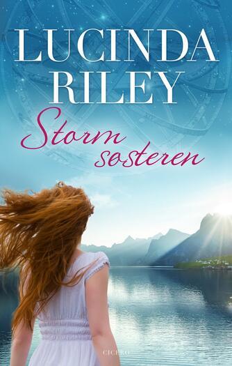 Lucinda Riley: Stormsøsteren
