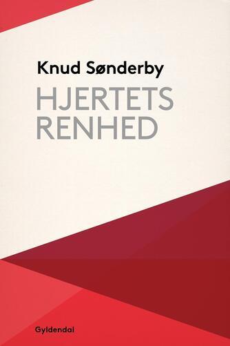 Knud Sønderby: Hjertets renhed