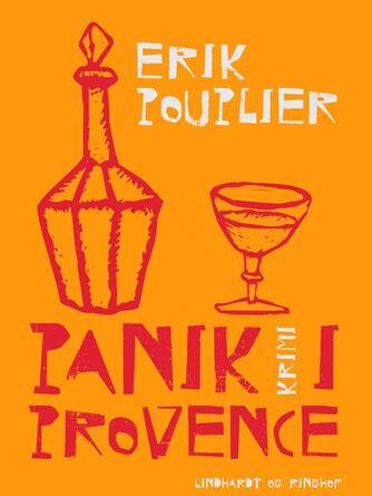 Erik Pouplier: Panik i Provence