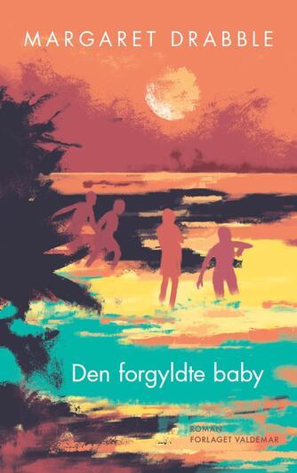 Margaret Drabble: Den forgyldte baby : roman