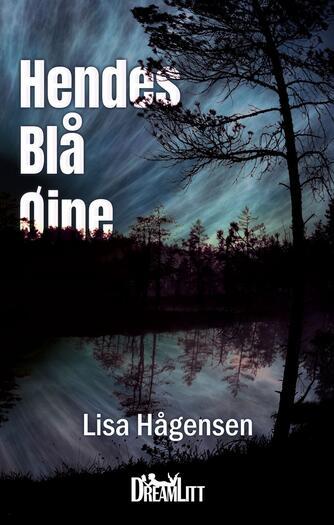 Lisa Hågensen (f. 1966): Hendes blå øjne