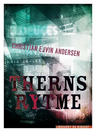 Christian Ejvin Andersen: Therns rytme