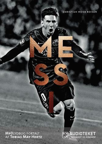 Christian Mohr Boisen: Messi