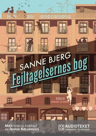 Sanne Bjerg (f. 1965): Fejltagelsernes bog : roman