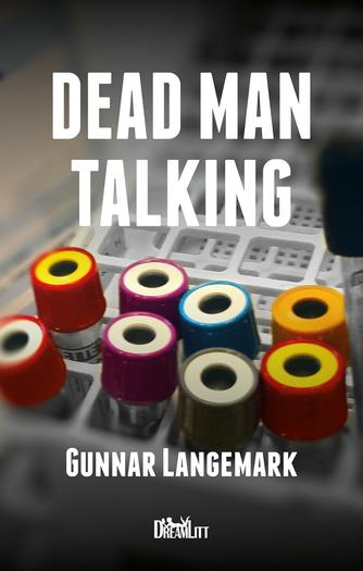Gunnar Langemark: Dead man talking