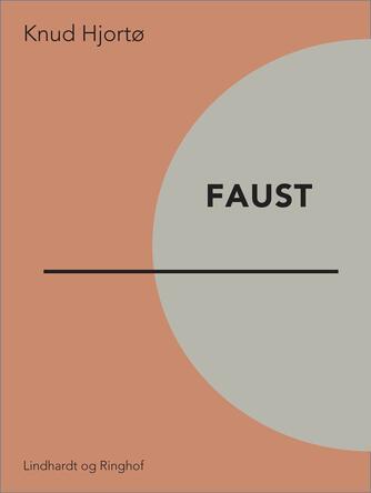 Knud Hjortø: Faust