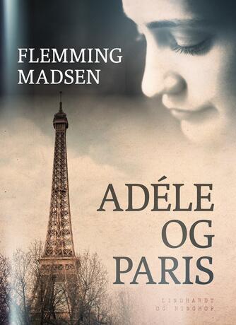 Flemming Madsen (f. 1912): Adèle og Paris