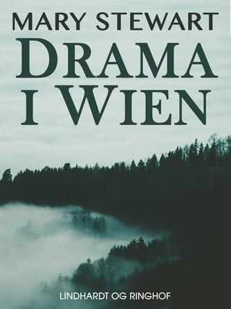 Mary Stewart (f. 1916): Drama i Wien