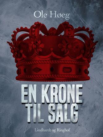 Ole Høeg: En krone til salg