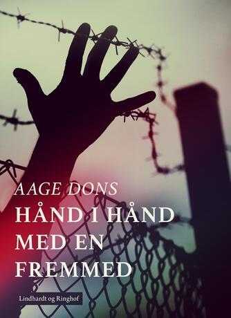 Aage Dons: Hånd i hånd med en fremmed