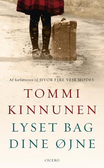 Tommi Kinnunen (f. 1973): Lyset bag dine øjne