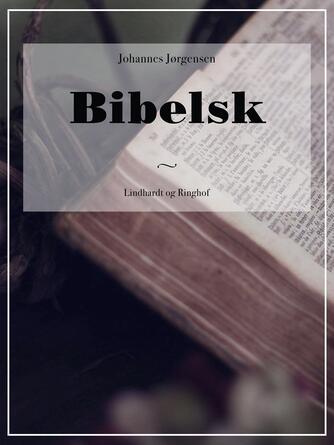 Johannes Jørgensen (f. 1866): Bibelsk