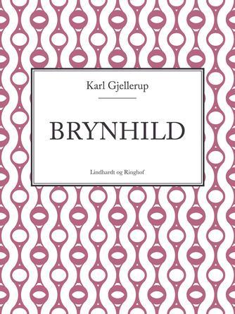 Karl Gjellerup: Brynhild