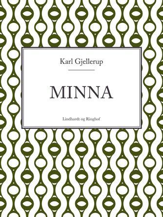 Karl Gjellerup: Minna