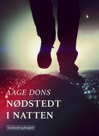 Aage Dons: Nødstedt i natten