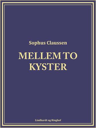 Sophus Claussen: Mellem to kyster