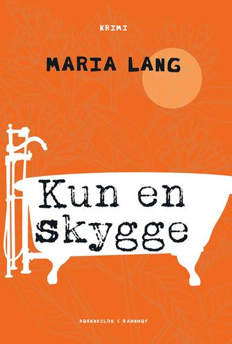 Maria Lang: Kun en skygge