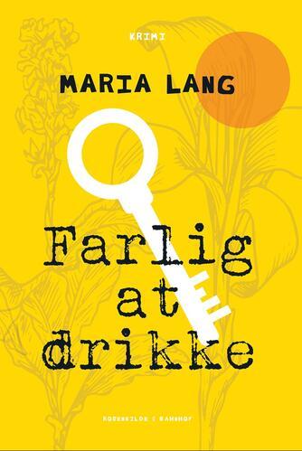 Maria Lang: Farlig at drikke
