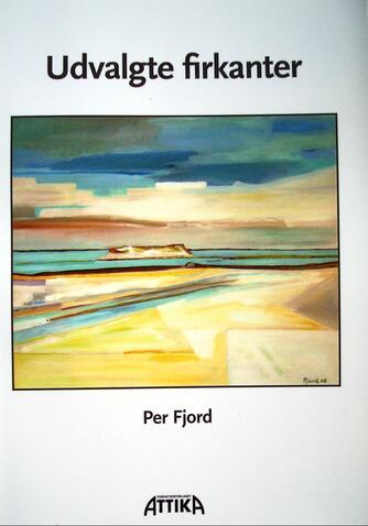 Per Fjord: Udvalgte firkanter