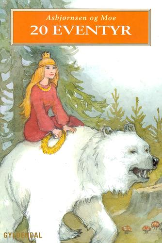 P. Chr. Asbjørnsen: 20 eventyr