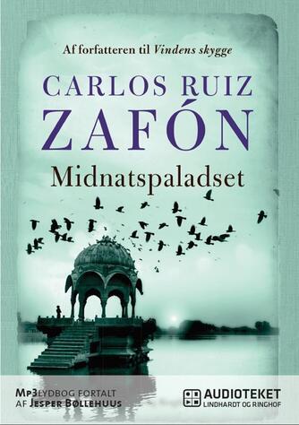 Carlos Ruiz Zafón: Midnatspaladset