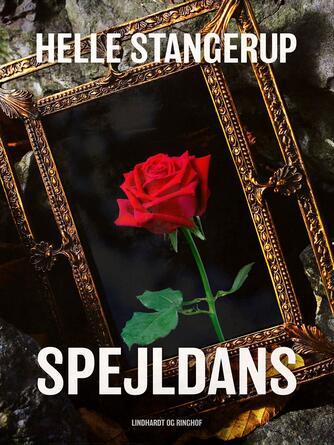 Helle Stangerup: Spejldans