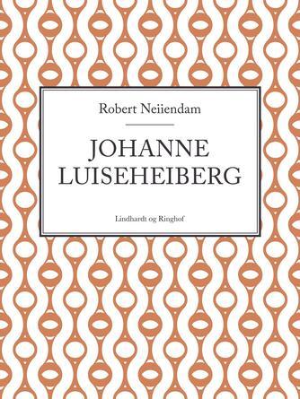 Robert Neiiendam: Johanne Luise Heiberg