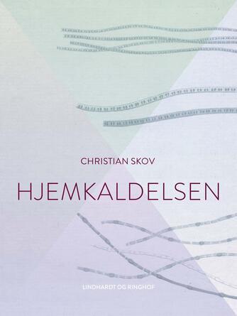 Christian Skov: Hjemkaldelsen
