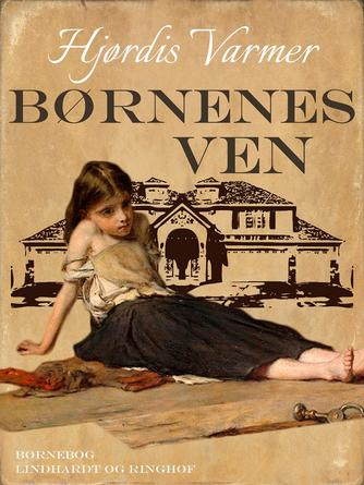 Hjørdis Varmer: Børnenes hjem : børnebog