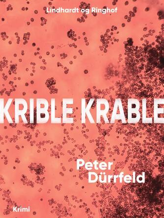 Peter Dürrfeld: Krible krable : krimi