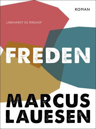 Marcus Lauesen: Freden : roman