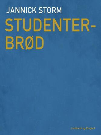 Jannick Storm: Studenterbrød