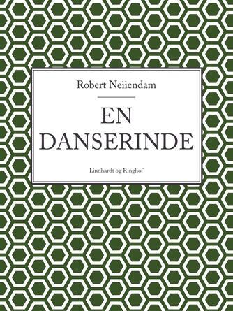 Robert Neiiendam: En danserinde