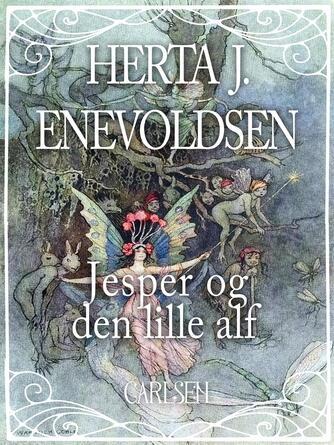 Herta J. Enevoldsen: Jesper og den lille Alf