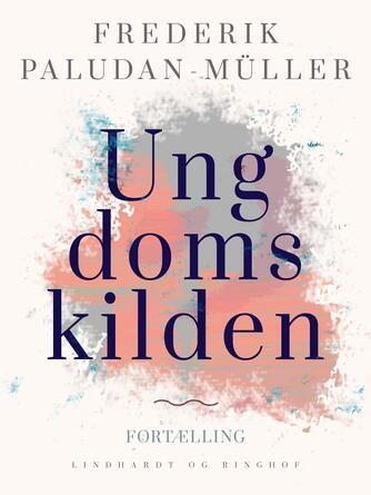 Fr. Paludan-Müller: Ungdomskilden